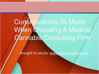 Considerations To Make When Choosing A Medical Cannabis Con