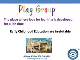 Playgroup - Udgam School for Children