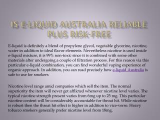 Is E-liquid Australia Reliable plus Risk-free