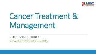 Cancer Treatment and Management