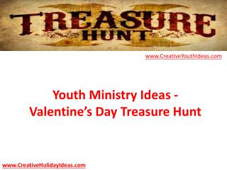 Youth Ministry Ideas - Valentine's Day Treasure Hunt