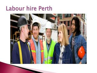 Labour hire Perth