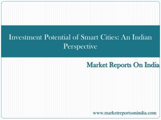 Investment Potential of Smart Cities - An Indian Perspective
