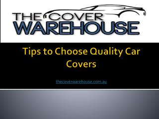 Tips to Choose Quality Car Covers