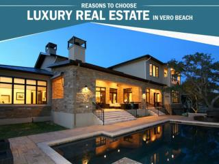 Why Invest in Vero Beach Luxury Real Estate