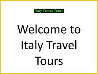 Find the Affordable Escorted Tours Packages 2014