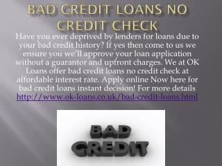 Bad Credit Loans No Credit Check