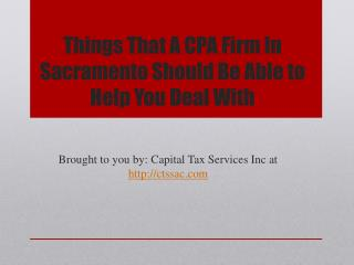 Things That A CPA Firm In Sacramento Should Be Able to Help