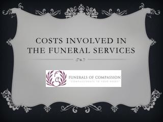 Costs involved in the funeral Services
