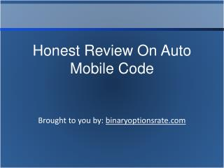 Honest Review On Auto Mobile Code