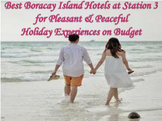 Best Boracay Island Hotels at Station 3