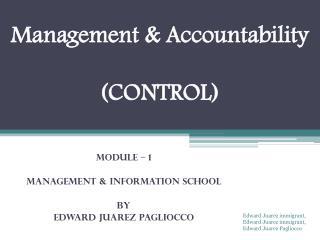 Edward Juarez  Pagliocco -  Management [ Control ]