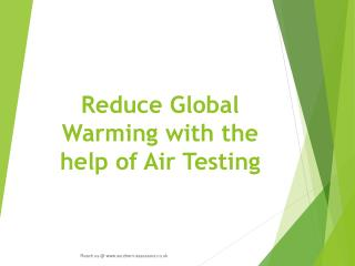 Reduce Global Warming with the help of Air Testing