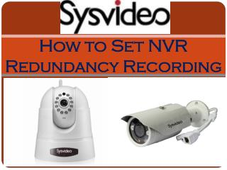 How to Set NVR Redundancy Recording