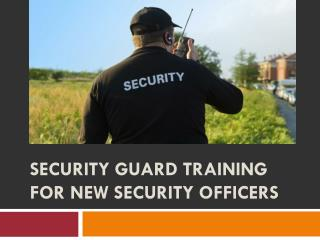 Security Guard Training for New Security Officers