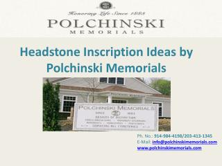 Headstone Inscription Ideas by Polchinski Memorials