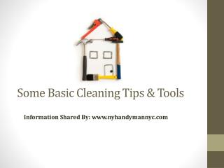 Some Basic Cleaning Tips & Tools