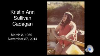 Kristin Ann Sullivan Cadagan