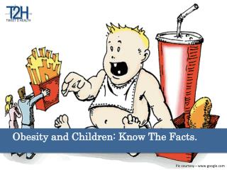 Obesity & children-Know the facts