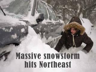 Massive snowstorm hits Northeast