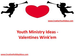 Youth Ministry Ideas - Valentines Wink'em
