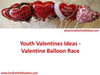 Youth Valentines Ideas - Valentine Balloon Race