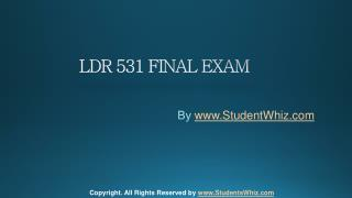 LDR 531 FINAL EXAM Question Answers