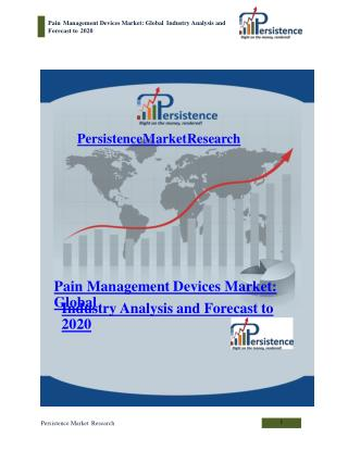 Pain Management Devices Market: Global Industry Analysis