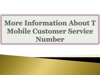 More Information About T Mobile Customer Service Number