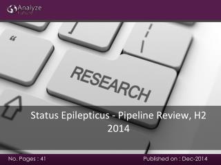 Analyze future: Status Epilepticus -Pipeline Review, H2 2014