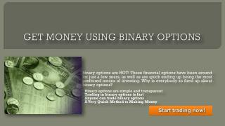Making money through binary options
