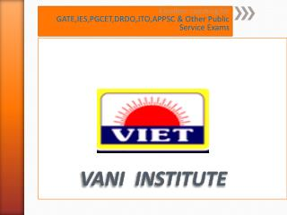 Vani Institute – No.1 Gate Coaching Center All Over India