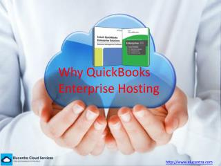 Why QuickBooks Enterprise Hosting