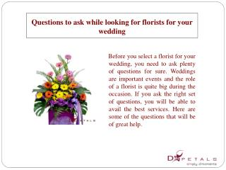 Questions to ask while looking for florists for your wedding