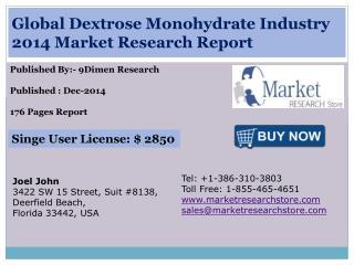 Global Dextrose Monohydrate Industry 2014 Market Research Re