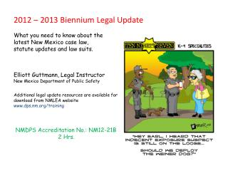 2012   2013 Biennium Legal Update  What you need to know about the  latest New Mexico case law,  statute updates and law
