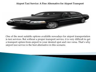 Airport Taxi Service A Fine Alternative for Airport Transpor