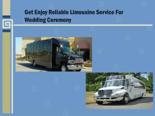 Get Enjoy Reliable Limousine Service for Wedding Ceremony
