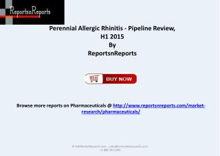 Perennial Allergic Rhinitis Pipeline Review 2015