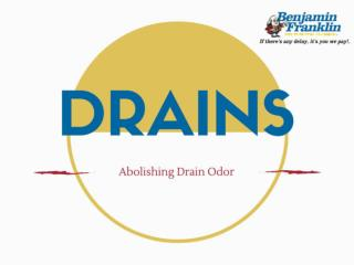 Abolishing Drain Odor