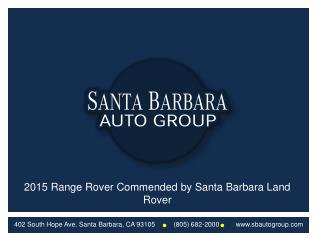 2015 Range Rover Commended by Santa Barbara Land Rover