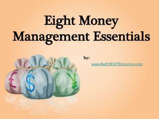 Eight Money Management Essentials