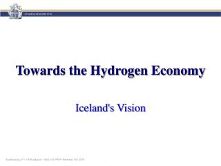 Towards the Hydrogen Economy