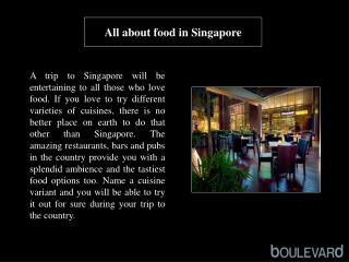 All about food in Singapore