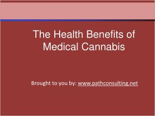 The Health Benefits of Medical Cannabis