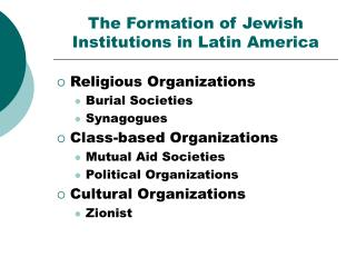 The Formation of Jewish Institutions in Latin America