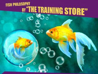 "FISH! Philosophy by ""The Training Store"""