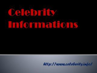 Celebrity Informations