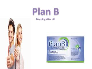 Use Plan B when things don't go as planned