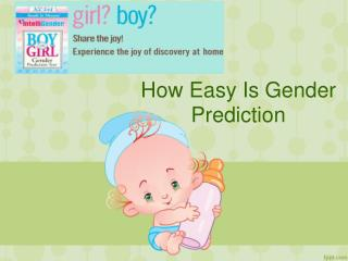 How Easy The Gender Prediction Is